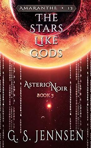 The Stars Like Gods by G.S. Jennsen