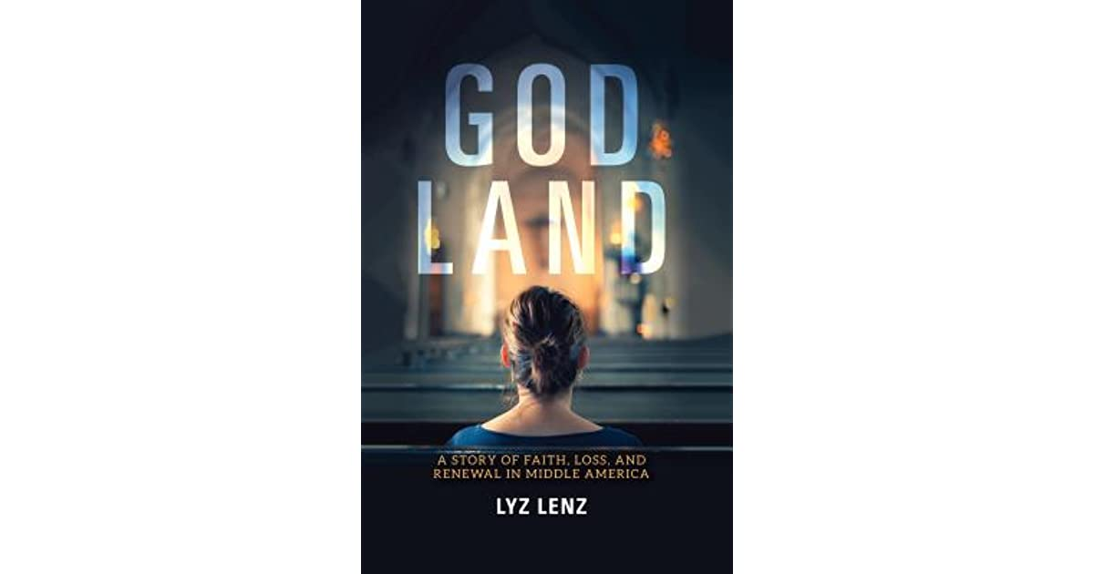 God Land: A Story of Faith, Loss, and Renewal in Middle