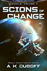 Scions of Change (Cadicle, #7)