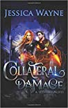 Collateral Damage (Tethered, #2)
