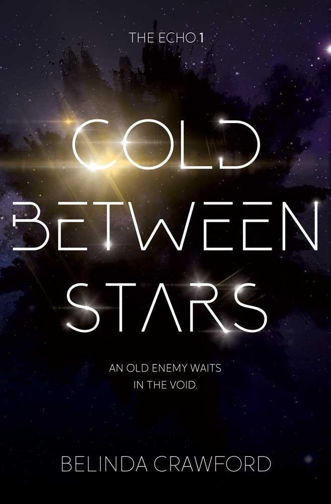 Cold Between Stars - Belinda Crawford