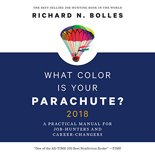What Color Is Your Parachute  2018 - Richard N Bolles