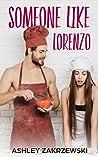 Someone Like Lorenzo