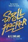 Spellhacker by M.K. England