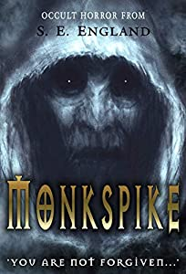 Monkspike: You Are Not Forgiven