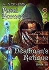 Deadman's Retinue (An NPC's Path, #3)