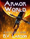 Armor World by B.V. Larson