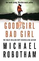 Good Girl, Bad Girl (Cyrus Haven, #1)