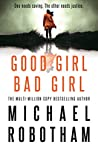 Good Girl, Bad Girl (Cyrus Haven, #1)