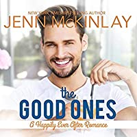 The Good Ones (Happily Ever After #1)