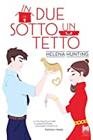 In due sotto un tetto (Shacking Up, #1)