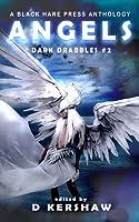Angels (Dark Drabbles #2)