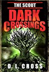 The Scout: Dark Crossings