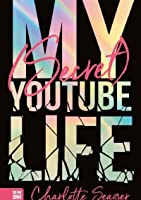My [Secret] YouTube Life