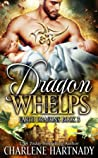 Dragon Whelps (Earth Dragons, #3)