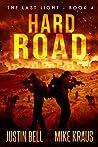 Hard Road (The Last Light #4)