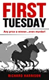 First Tuesday - Any price a winner...even murder!