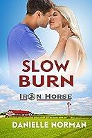 Slow Burn (Iron Horse, #2)