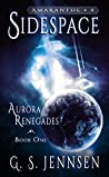 Sidespace (Aurora Renegades #1; Amaranthe #4)