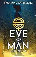 Eve of Man: Die letzte Frau