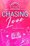 Chasing Love (Mountain Creek Drive Book 3)