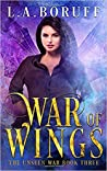 War of Wings (The Unseen #3)