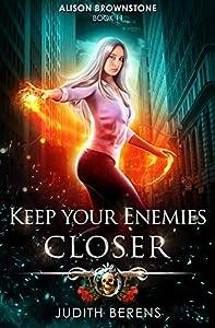Keep Your Enemies Closer (Alison Brownstone #11)