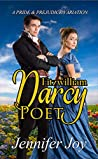 Fitzwilliam Darcy, Poet: A Pride & Prejudice Variation (Dimensions of Darcy Book 2)