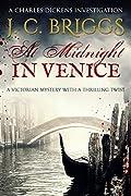 At Midnight In Venice (Charles Dickens & Superintendent Sam Jones #5)