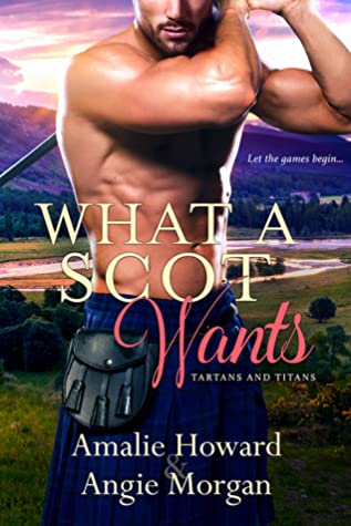 What a Scot Wants by Amalie Howard
