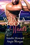 What a Scot Wants (Tartans and Titans, #3)