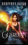 Guardian: The Choice (Magical Beasts #1)