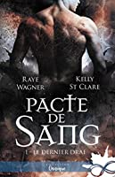 Pacte de Sang (Le Dernier Drae, #1)