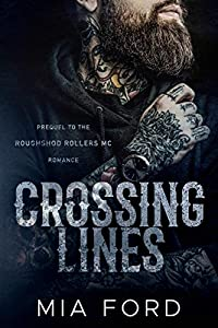 Crossing Lines (Roughshod Rollers MC Book 1)