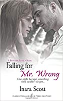 Falling for Mr. Wrong (Bencher Family, #3)