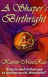 A Shaper's Birthright (Aura Shaper #2)