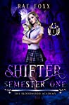 The Bloodwood Academy Shifter: Semester One (The Bloodwood Academy #1)