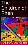 The Children of Rhen (The Generations of Rhen Book 1)