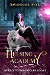 Helsing Academy (Overcity Chronicles #1)