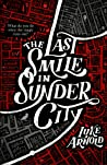 Book cover for The Last Smile in Sunder City (The Fetch Phillips Archives, #1)