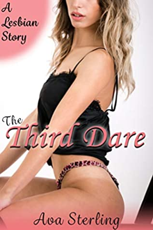 The Third Dare: A Lesbian Story