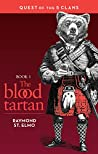 The Blood Tartan (Quest of the Five Clans #1)