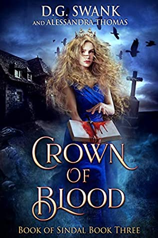 Crown of Blood (Book of Sindal Book Three)