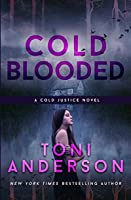 Cold Blooded (Cold Justice, #9)