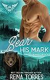 Bear His Mark (Paranormal Dating Agency; Sylvan City Alphas, #4)