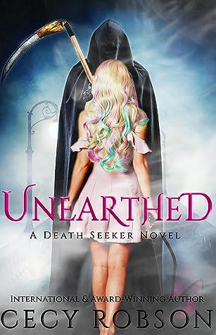 Unearthed (Death Seeker, #1)