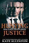Hunting Justice (Fractured Minds #3)
