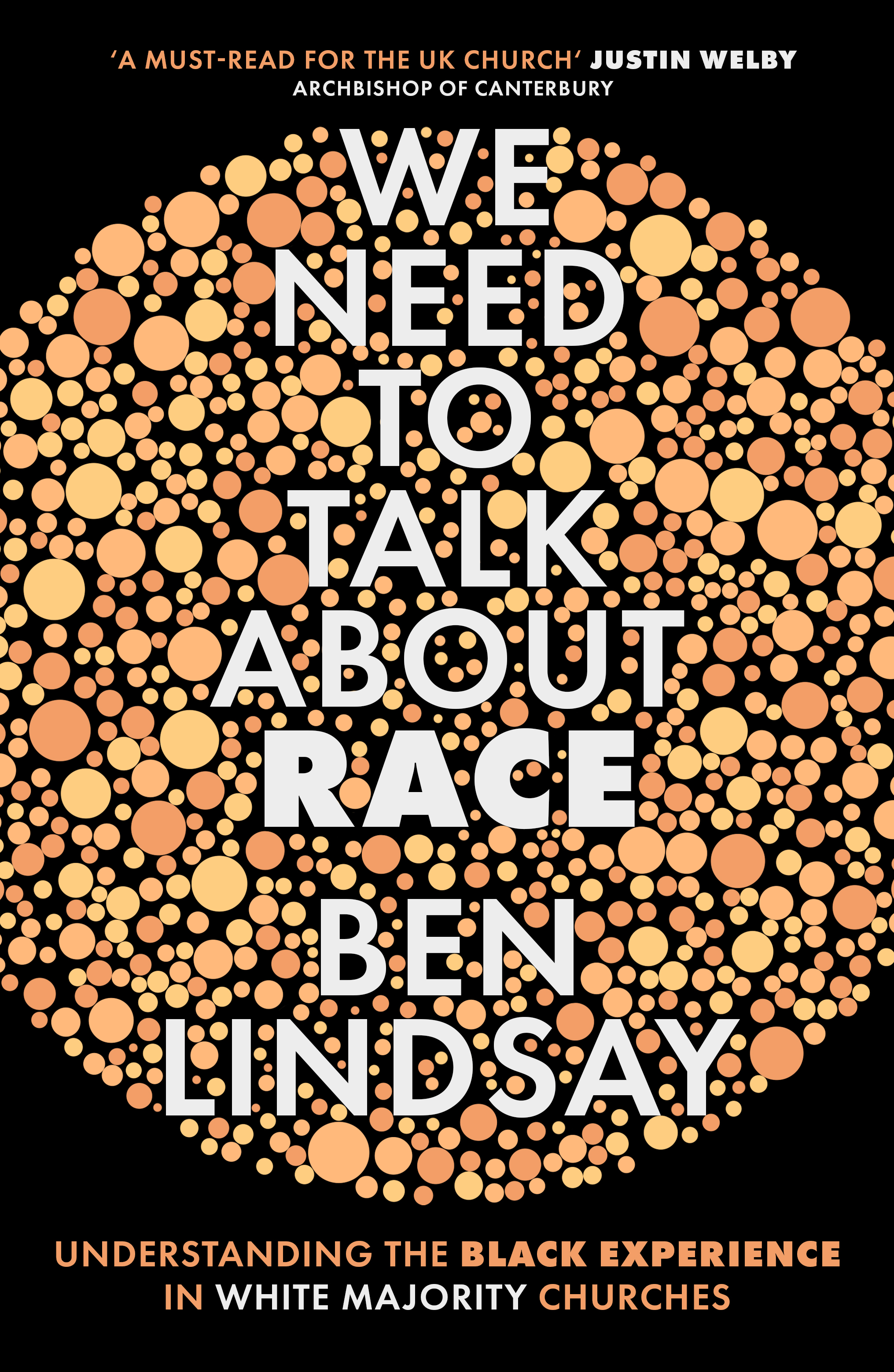 We Need To Talk About Race: Understanding the Black Experience in White Majority Churches