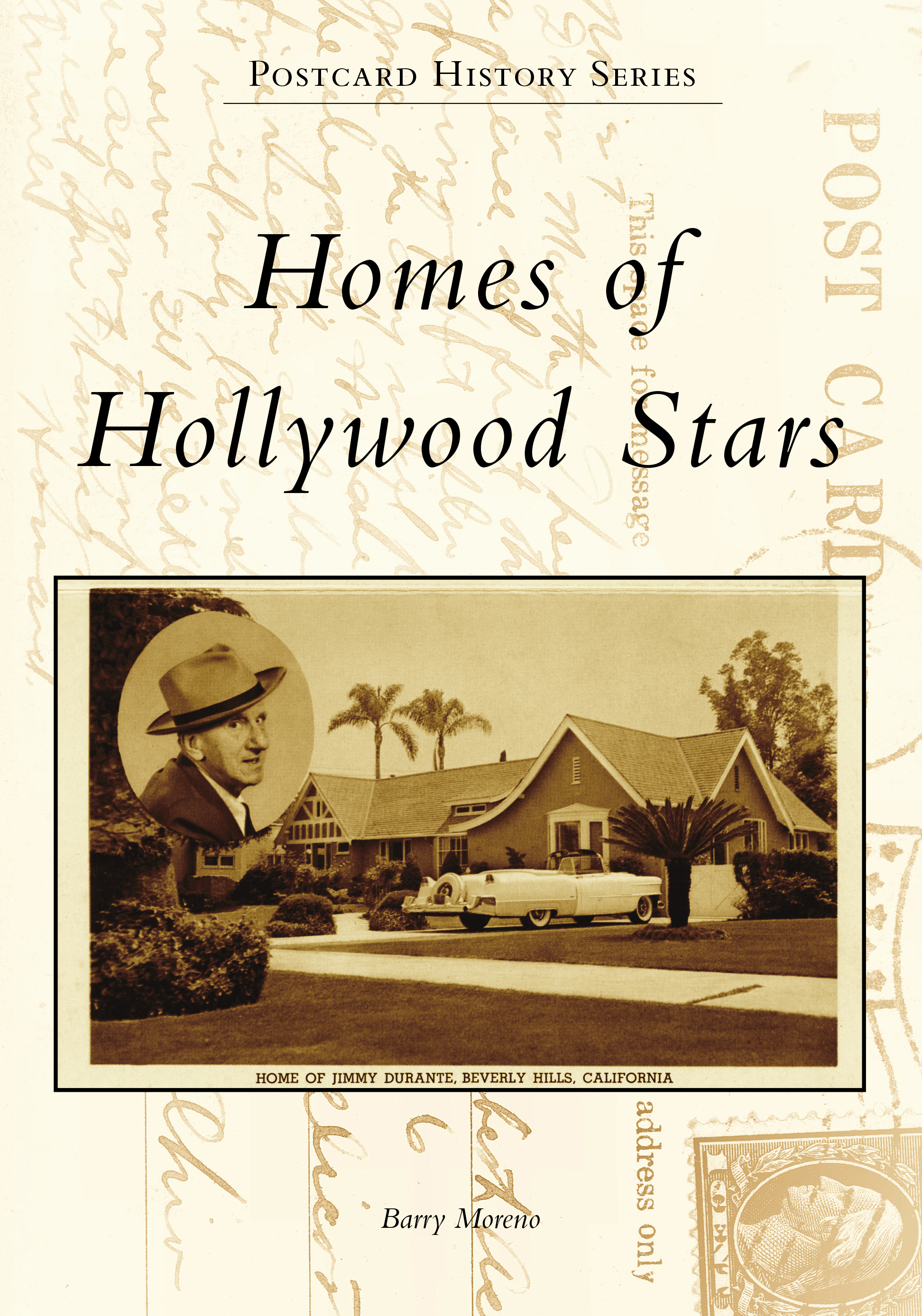 Homes Of Hollywood Stars By Barry Moreno