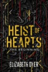 Heist of Hearts: The Beginning (Stolen Desires #0.5)